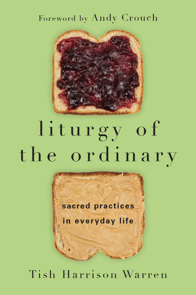 liturgy of the ordinary bigger.jpg