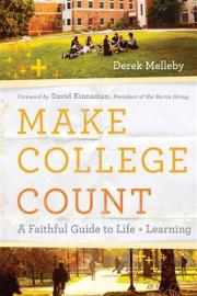 make-college-count-a-faithful-guide-to-life-and-learning.jpg