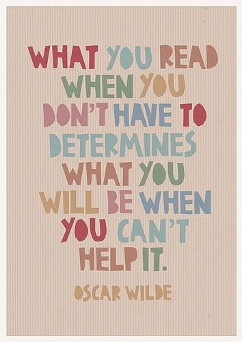 oscar wilde what you read quote.jpg