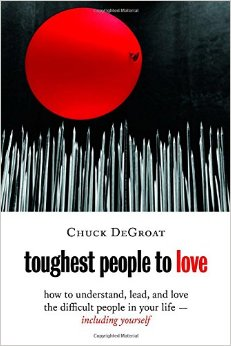 oughest People to Love- How to Understand, Lead, and Love the Difficult People.jpg