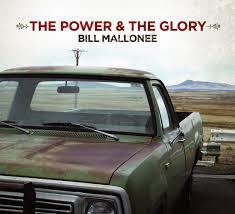 power and the glory CD Bill M.jpg