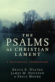 psalms as Christian LAMENT.jpg