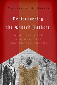 rediscoveringchurchfathers.jpg