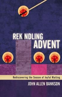 rekindling-advent----cover-8b-lo-res.jpg