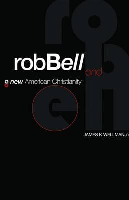 rob-bell-and-a-new-american-christianity.jpg