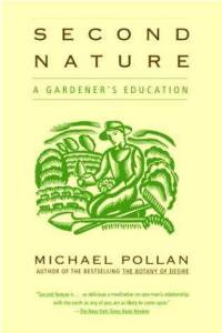 second-nature-gardeners-education-michael-pollan-paperback-cover-art.jpg