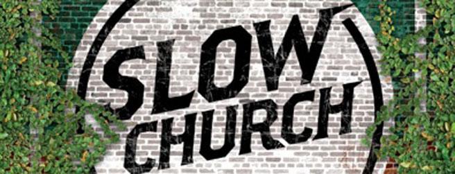 slow church banner.jpg