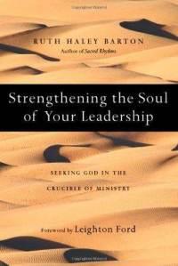 strengthening-soul-your-leadership-seeking-god-in-crucible-ruth-haley-barton-hardcover-cover-art.jpg