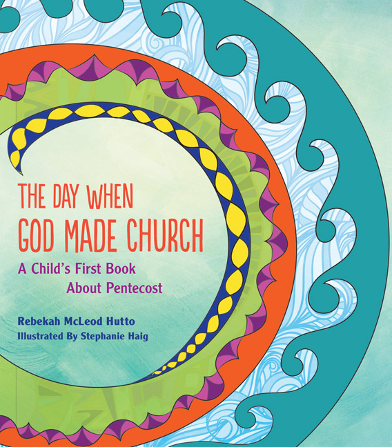 the-day-when-god-made-church-a-child-s-book-about-pentecost-3.jpg