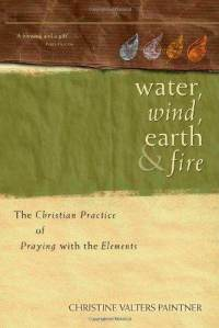 water-wind-earth-fire-christian-practice-praying-with-christine-valters-paintner-paperback-cover-art.jpg