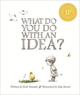 what do you do with an idea.jpg