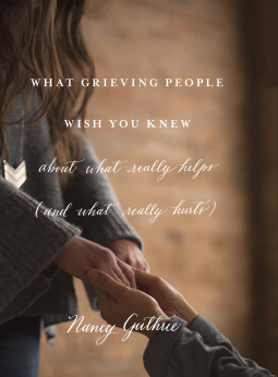 what grieving people wish you knew.png