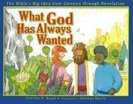 what-god-has-always-wanted-bibles-big-idea-charles-boyd-hardcover-cover-art.jpg