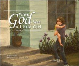 when god was a little girl.jpg