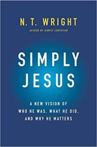 """Review: N.T. Wright, """"Simply Jesus"""""""