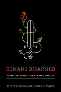 d7a470ba I think Romans Disarmed: Resisting Empire/Demanding Justice is the most  important book of Biblical study I have read in years; perhaps ever.